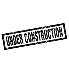 Square grunge black under construction stamp vector