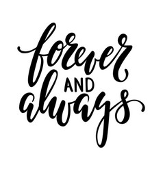 forever and always hand drawn creative vector image