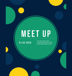 bubble cool colorful background meet up card vector image vector image