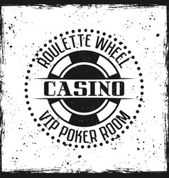 casino round badge or emblem on grunge background vector image