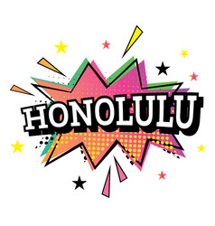 Honolulu comic text in pop art style vector