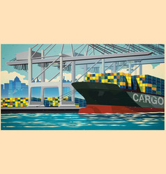 loading containers on container ship retro poster vector image