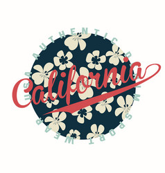 california typography for t-shirt print with vector image