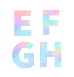 Modern e f g h letters with bright colorful vector
