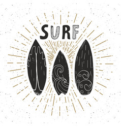 Vintage label hand drawn surf boards grunge vector