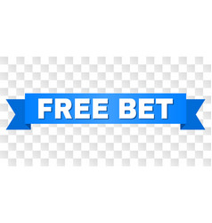 Blue tape with free bet caption vector