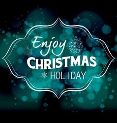 Enjoy christmas holiday light background vector