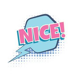 nice comic word vector image