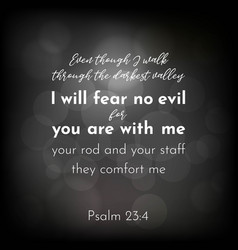 Bible verse from psalm 23 i will fear no evil vector