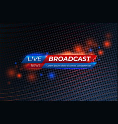 live breaking news information background vector image