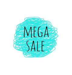 Promotion grunge badge with mega sale sign on vector