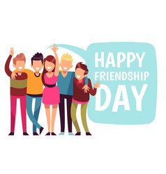 Happy friendship day friend group hug in love vector