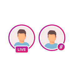 social media icon avatar frame live or hashtag vector image