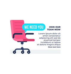 we need you text with vacancy office chair vector image