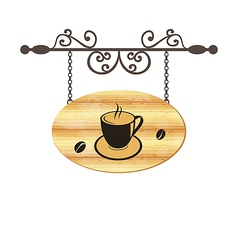 Wooden forging sign with coffee cup vector image