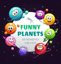 Funny planets astronomy for kids childish vector