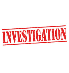 investigation grunge rubber stamp vector image