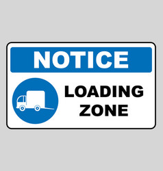 loading zone sign isolated on vector image