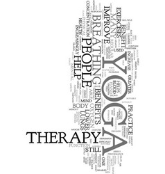 yoga therapy text word cloud concept vector image vector image