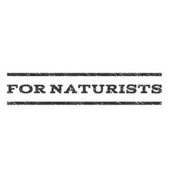 For Naturists Watermark Stamp vector image