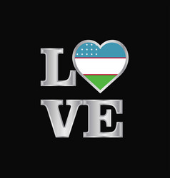 Love typography uzbekistan flag design beautiful vector