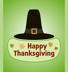 Thanksgiving day background with pilgrim hat vector