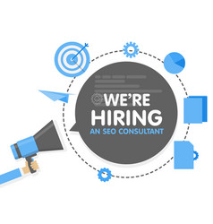 we hiring a seo consultant analyst megaphone vector image