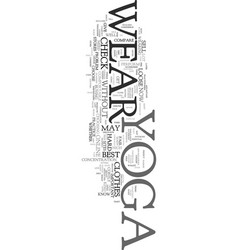 Yoga wear text word cloud concept vector