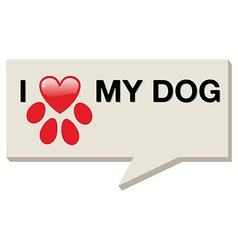 I love my dog with paw heart vector image vector image