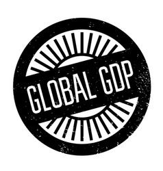 Global gdp rubber stamp vector