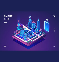 smart city or isometric town with iot or gps tech vector image