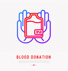 blood donation concept blood bag in hands vector image