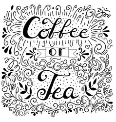 hand drawn poster with lettering quote coffee or vector image