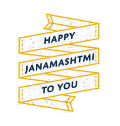 Happy janamashtmi day greeting emblem vector