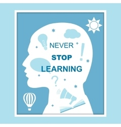 Never stop learning concept vector image