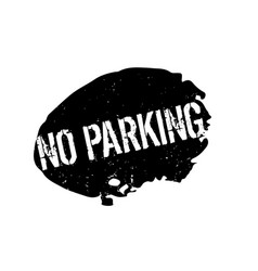 No parking rubber stamp vector