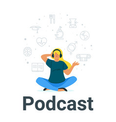 Girl listening to podcast flat vector