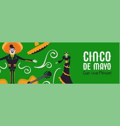 happy cinco de mayo banner mariachi and catrina vector image