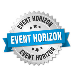 Event horizon round isolated silver badge vector