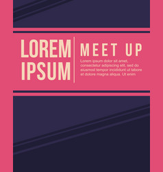 cool colorful background style card for meet up vector image