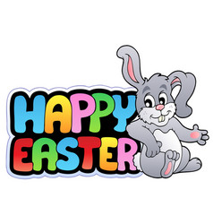 happy easter sign with happy bunny vector image