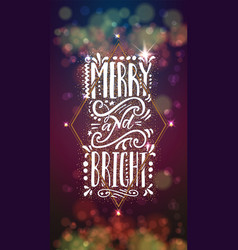 merry and bright on the background light bokeh vector image