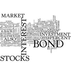 The bond market and how you can benefit text vector