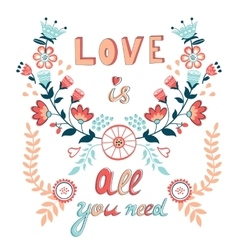 Love is all you need vector image
