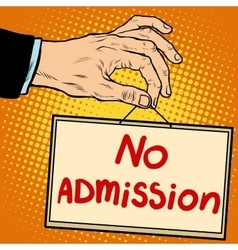 Hand sign no admission vector image