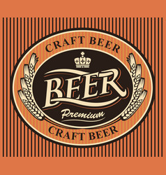 oval label for craft beer with ears of wheat vector image vector image