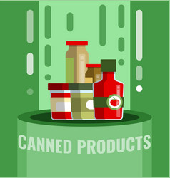 Canned row tinned goods food product stuff vector
