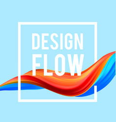 colorful flow design trending wave liquid vector image