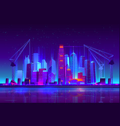 Night neon city building with construction cranes vector
