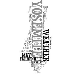 Yosemite weather text word cloud concept vector